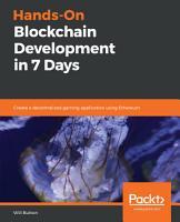 Hands On Blockchain Development in 7 Days PDF