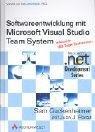 Software Entwicklung mit Microsoft Visual Studio Team System PDF