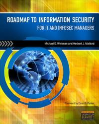 Roadmap To Information Security For It And Infosec Managers Book PDF