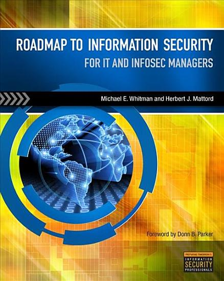 Roadmap to Information Security  For IT and Infosec Managers PDF
