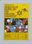 The Prentice Hall Molecular Model Set for Organic Chemistry