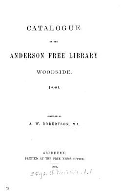 Catalogue of the Anderson free library  Woodside PDF