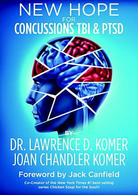 New Hope for Concussions TBI and PTSD