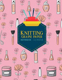 Knitting Graph Paper Notebook - 2