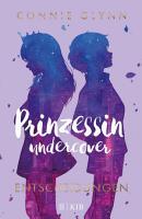 Prinzessin undercover     Entscheidungen PDF