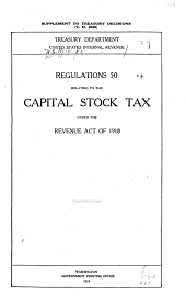Regulations No. 50 Relating to the Capital Stock Tax Under the Revenue Act of 1918