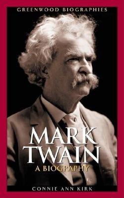 Mark Twain  A Biography