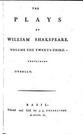 The Plays of William Shakspeare: Othello