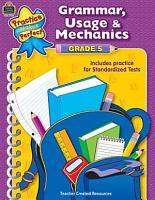 Grammar  Usage   Mechanics Grade 5 PDF