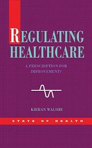 Regulating Healthcare PDF