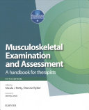 Musculoskeletal Examination and Assessment  Vol 1 5e and Principles of Musckuloskeletal Treatment and Management Vol 2 3e  2 Volume Set  PDF