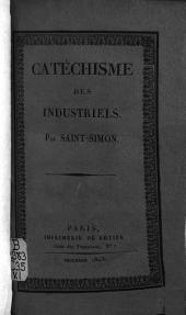 Catéchisme des industriels: Volumes1à3