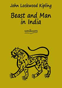 Beast and Man in India PDF