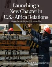 Launching a New Chapter in U.S.-Africa Relations: Deepening the Business Relationship