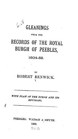Gleanings from the Records of the Royal Burgh of Peebles  1604 52 PDF