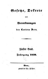 Gesetze, Dekrete und Verordnungen des Cantons Bern