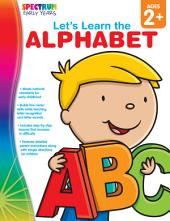 Let's Learn the Alphabet, Ages 2 - 5