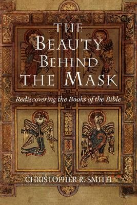 The Beauty Behind the Mask