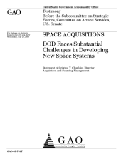 Space Acquisitions: DoD Faces Substantial Challenges in Developing New Space Systems: Congressional Testimony