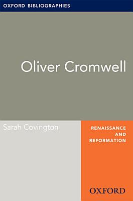 Oliver Cromwell  Oxford Bibliographies Online Research Guide PDF