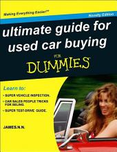 ULTIMATE GUIDE TO USED CAR BUYING.: FOR DUMMIES