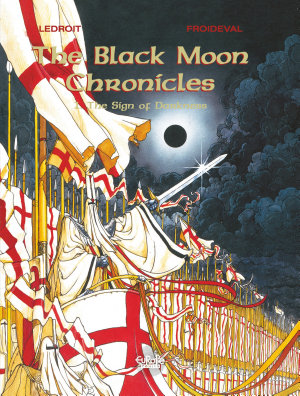 The Black Moon Chronicles   Volume 1   The Sign of Darkness PDF