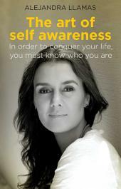 The Art of Self Awareness
