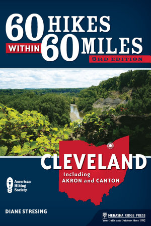60 Hikes Within 60 Miles  Cleveland PDF