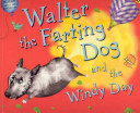 Walter the Farting Dog and the Windy Day PDF