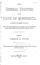 The General Statutes of the State of Minnesota: As Amended by Subsequent Legislation
