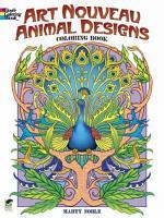 Art Nouveau Animal Designs Coloring Book PDF