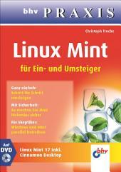 Linux Mint für Ein- und Umsteiger