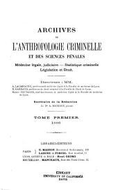 Archives de l'anthropologie criminelle et des sciences penales: Volume 1
