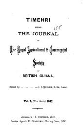 Timehri: The Journal of the Royal Agricultural and Commercial Society of British Guiana