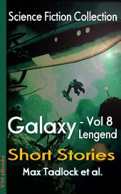 Galaxy Legend Short Stories Vol.8: Science Fiction Collection