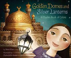 Golden Domes and Silver Lanterns PDF