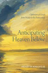 Anticipating Heaven Below Book PDF