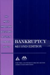 The Most Important Questions A Surety Can Ask About Bankruptcy Book PDF