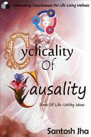 Cyclicality Of Causality  Book Of Life Utility Ideas PDF