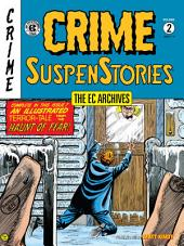 The EC Archives: Crime SuspenStories Volume 2