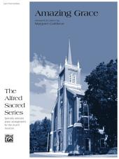Amazing Grace: Late Intermediate Piano Solo