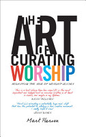 The Art of Curating Worship PDF