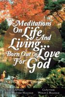 MEDITATIONS ON LIFE AND LIVING   BORN OUT OF LOVE FOR GOD PDF