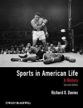 Sports in American Life: A History, Edition 2