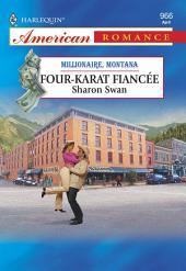Four-Karat Fiancee