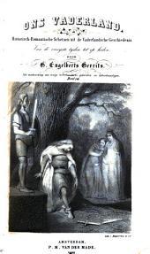 Ons Vaderland: historisch-romantische schetsen uit de vaderlandsche geschiedenis, van de vroegste tijden tot op heden, Volume 10
