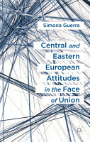 Central and Eastern European Attitudes in the Face of Union PDF