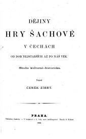 Dějiny hry šachové v Čechách: Část I.