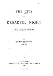 The City of Dreadful Night: And Other Poems
