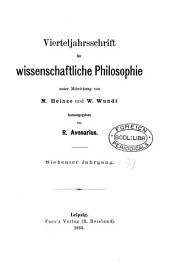 Vierteljahrsschrift für wissenschaftliche Philosophie (und Soziologie) herausg. von R. Avenarius. [With] Generalregister zu Jahrgang i-xxx zusammengestellt von F. Faber: Volume 7